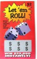 Let' em Roll $2 Fake Scratch-it